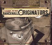 Let's Go Back...Way Back, Vol. 1: Dancehall Originators