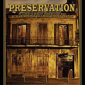 Preservation: An Album to Benefit Preservation Hall & the Preservation Hall Music Outreach Program