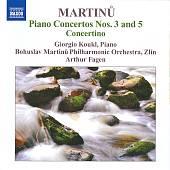 Martinu: Piano Concertos Nos. 3 & 5; Concertino