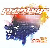Privilege: World Biggest Club. Ibiza