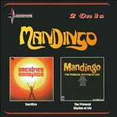 Mandingo/Sacrifice