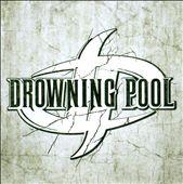 Drowning Pool [2010]