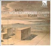 Bach: Das Wohltemperierte Clavier, Vol. 2