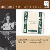 Idil Biret Archive Edition, Vol. 6: Schumann, Brahms