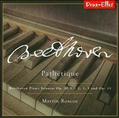 Beethoven Piano Sonatas, Volume 1: Pathétique - Opp. 10 & 13