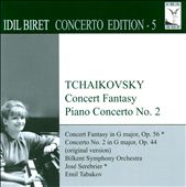 Tchaikovsky: Concert Fantasy, Piano Concerto No. 2
