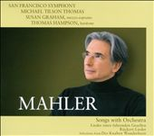 Mahler: Songs with Orchestra