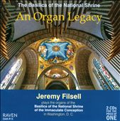 An Organ Legacy: The Basilica of the National Shrine