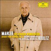 Mahler: Des Knaben Wunderhorn, Adagio from Symphony No. 10