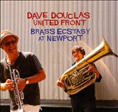 United Front: Brass Ecstacy At Newport