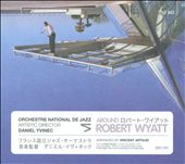 Around Robert Wyatt