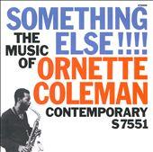 Something Else: The Music of Ornette Coleman