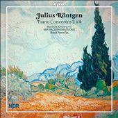 Julius Röntgen: Piano Concertos Nos. 2 & 4