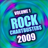 Rock Chartbusters 2009, Vol. 1