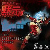 Stop Interrupting Techno