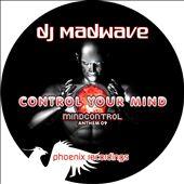 Control Your Mind (Mindcontrol Anthem)