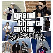 Grand Theft Audio II: San Semantik