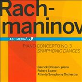 Rachmaninov: Piano Concerto No. 3, Symphonic Dances