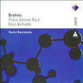 Brahms: Piano Sonata No. 3, Four Ballades