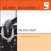 Liszt: 12 Grandes Etudes
