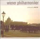 Wiener Philharmoniker Conducted by Walter