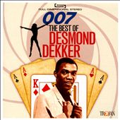 007: The Best of Desmond Dekker