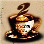Mocha Soul, Vol. 2