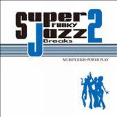 Super funky Jazz Breaks, Vol. 2