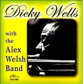 Dicky Wells with the Alex Welsh Band