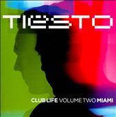 Club Life, Vol. 2: Miami