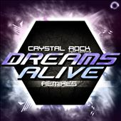 Dreams Alive [Remix Bundle]