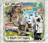 Mr. Brown is Back In Town - Extended