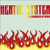 Heatin' System, Vol. 3