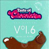 Taste Of Chocolate Pt. 6