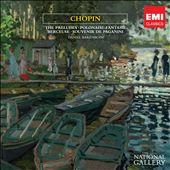 Chopin: The Preludes, Polonaise, Fantasie, Berceuse, Souvenir de Paganini (The National Gallery Collection)