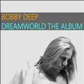 Dreamworld: The Album