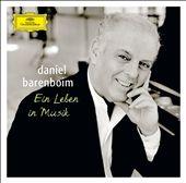 Ein Leben in Musik: Daniel Barenboim