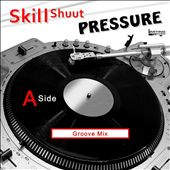 Pressure [Groove Mix]