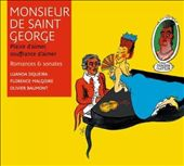 Monsieur de Saint George: Romances & Sonates