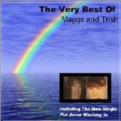The Very Best Of Maggs and Trish