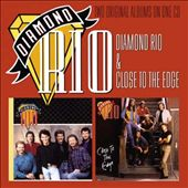 Diamond Rio/Close to the Edge