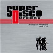 Super Disco Breaks Lessons 1 & 2