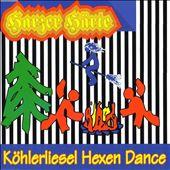 Köhlerliesel Hexen Dance