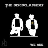 We Are the Discoclashers
