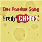 Der Fondue Song