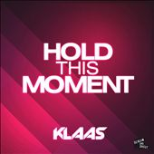 Hold This Moment