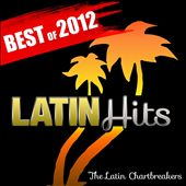 Latin Hits: Best of 2012