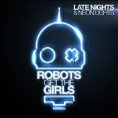 Late Nights & Neon Lights