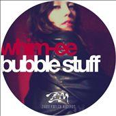 Bubble Stuff