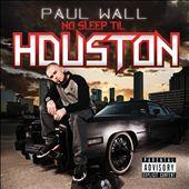 No Sleep Til Houston